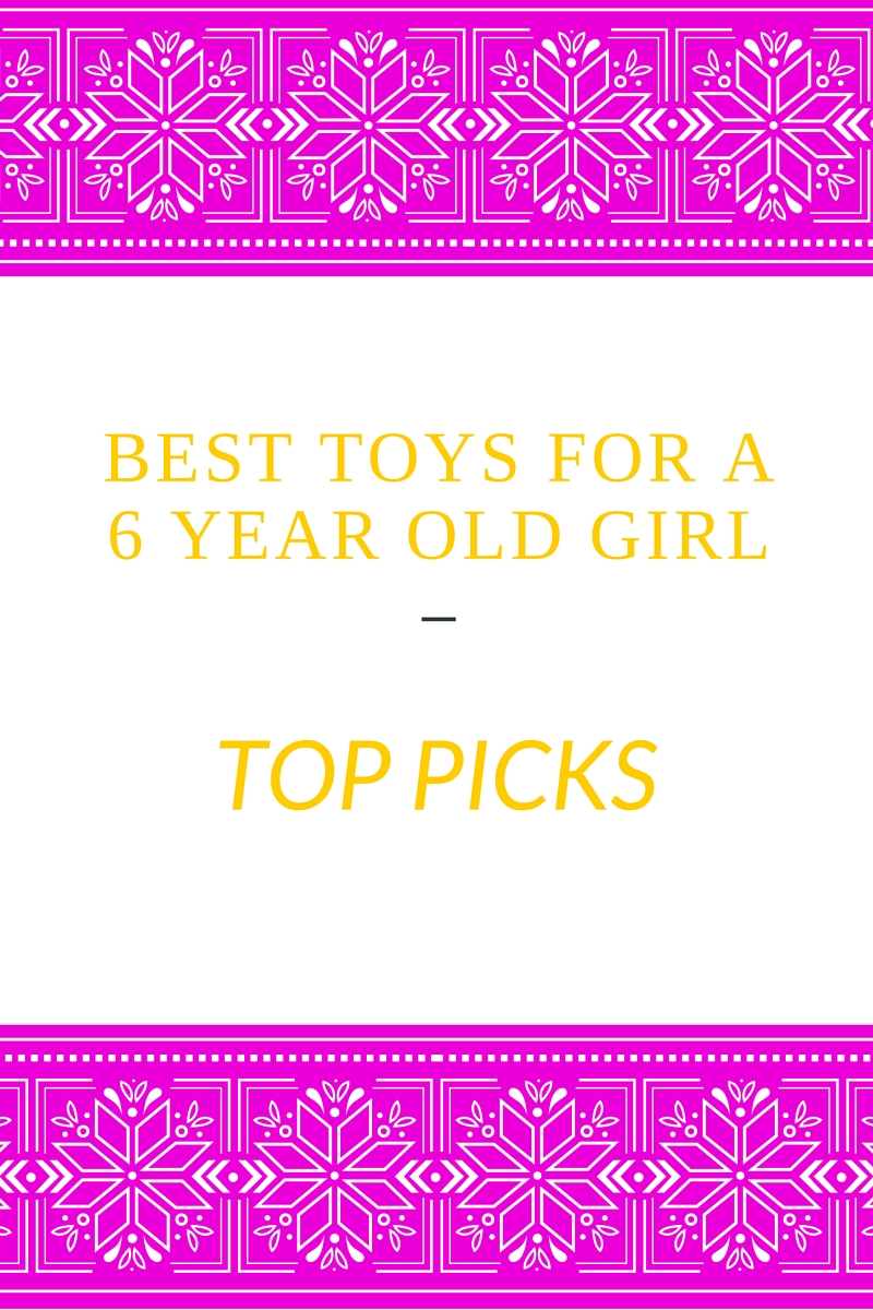 Toys For 6 : Best toys for a year old girl in