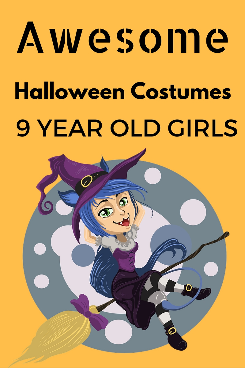 Halloween Costumes For Kids Girls 9 And Up.Awesome Halloween Costumes For A 9 Year Old Girl 2019