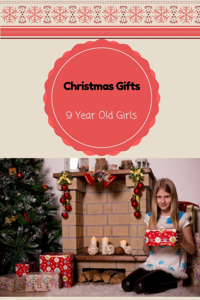 christmas gifts 9 year old girls