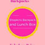 shopkins backpack lunch box