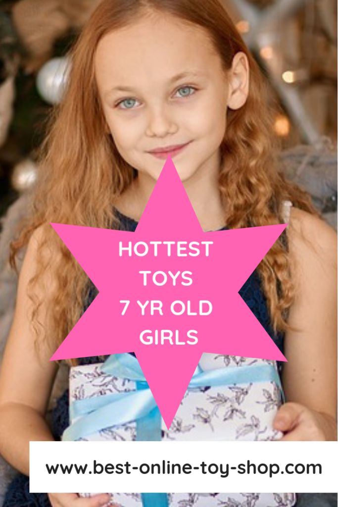 toys for girls age 7 2018