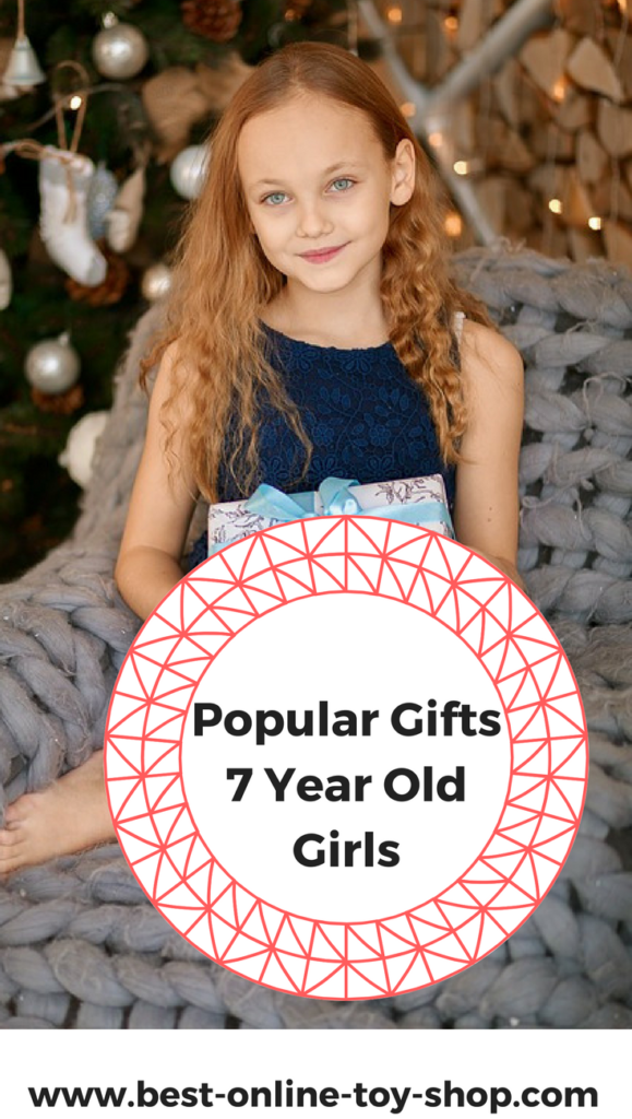 what to get a 7 year old girl for Christmas