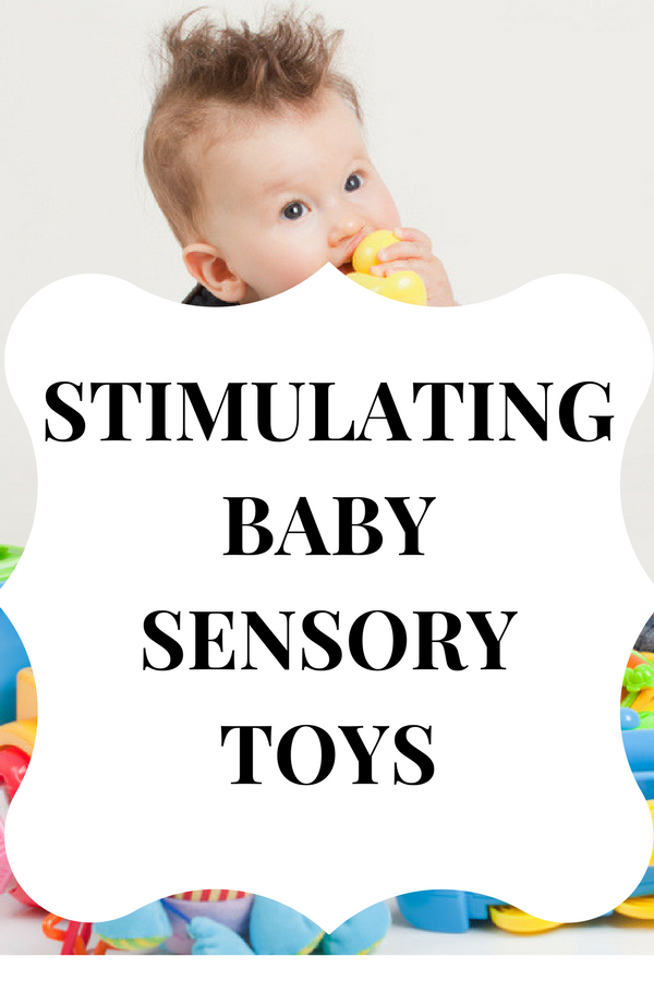 Toys For Stimulating Newborns : Top stimulating sensory toys for infants and babies in